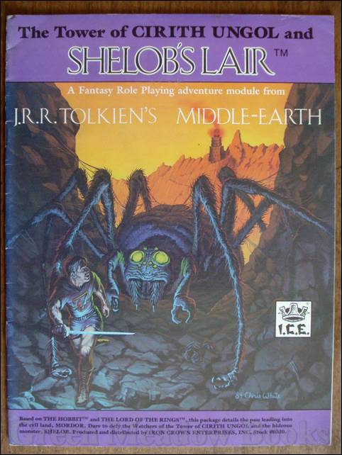 Image for THE TOWER OF CIRITH UNGOL and SHELOB'S LAIR  : GAME BOOK