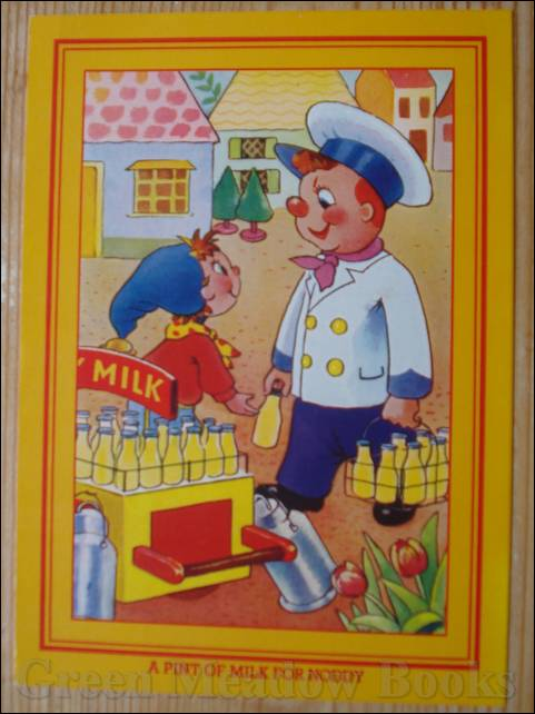 Image for NODDY POSTCARD   A PINT OF MILK FOR NODDY  (Same picture as original 50's card)