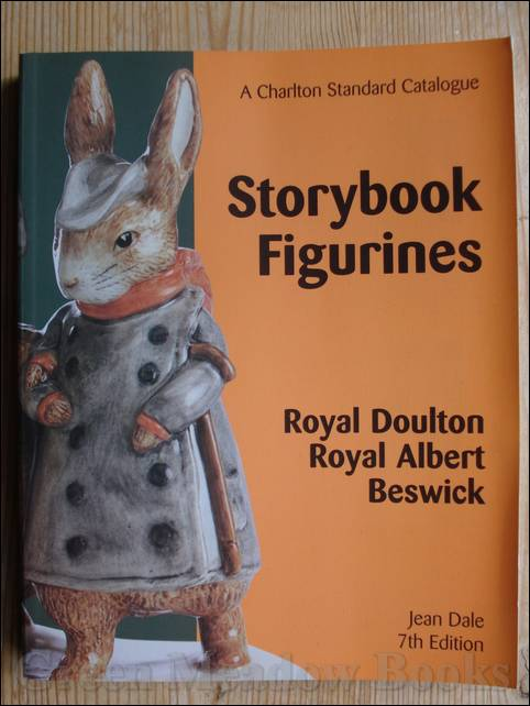 Image for STORYBOOK FIGURINES   ROYAL DOULTON,  ROYAL ALBERT,  BESWICK.  A CHARLTON STANDARD CATALOGUE