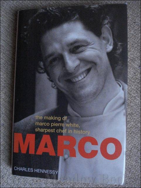 Image for MARCO   THE MAKING OF MARCO PIERRE WHITE, SHARPEST CHEF IN HISTORY  and SIGNED by MARCO too!