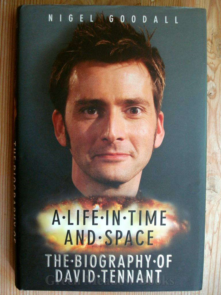 Image for A LIFE IN TIME AND SPACE   THE BIOGRAPHY OF DAVID TENNANT