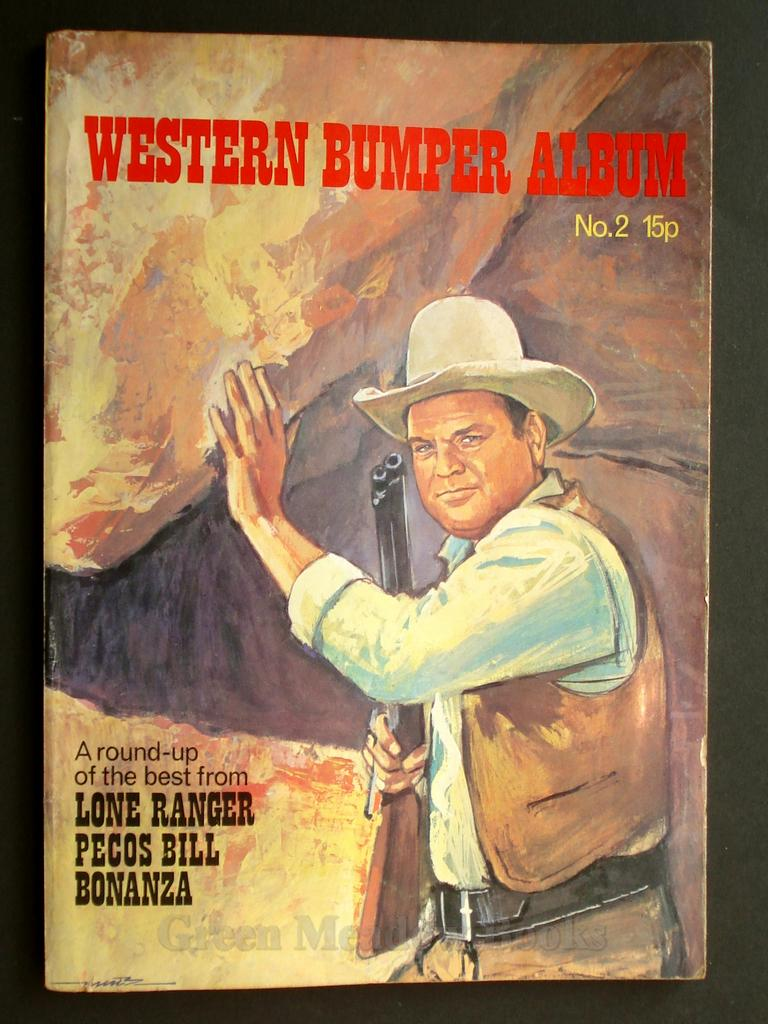 Image for WESTERN BUMPER ANNUAL  No. 2  A ROUND-UP OF THE BEST FROM  LONE RANGER, PECOS BILL, BONANZA