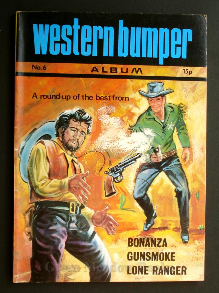 Image for WESTERN BUMPER ANNUAL  No. 6  A ROUND-UP OF THE BEST FROM  LONE RANGER, GUNSMOKE, BONANZA