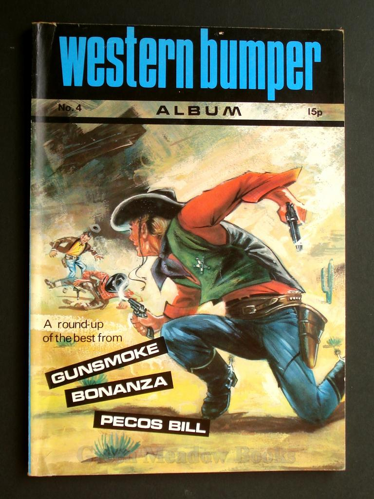 Image for WESTERN BUMPER ANNUAL  No. 4   A ROUND-UP OF THE BEST FROM  PECOS BILL, GUNSMOKE, BONANZA