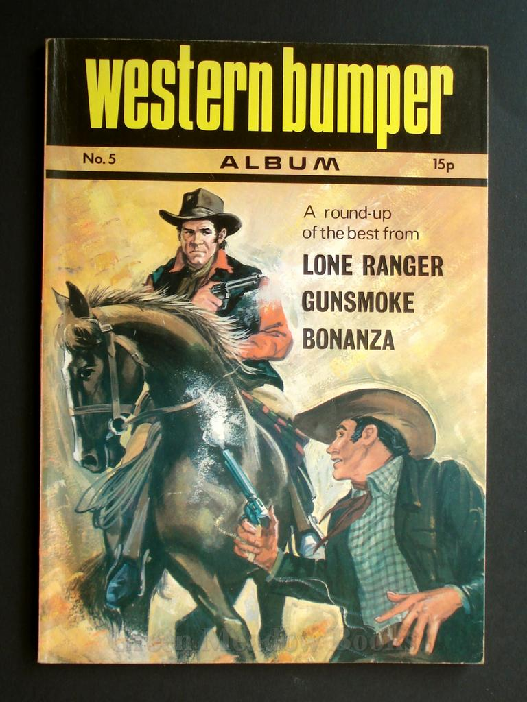 Image for WESTERN BUMPER ANNUAL  No. 5   A ROUND-UP OF THE BEST FROM  LONE RANGER, GUNSMOKE, BONANZA