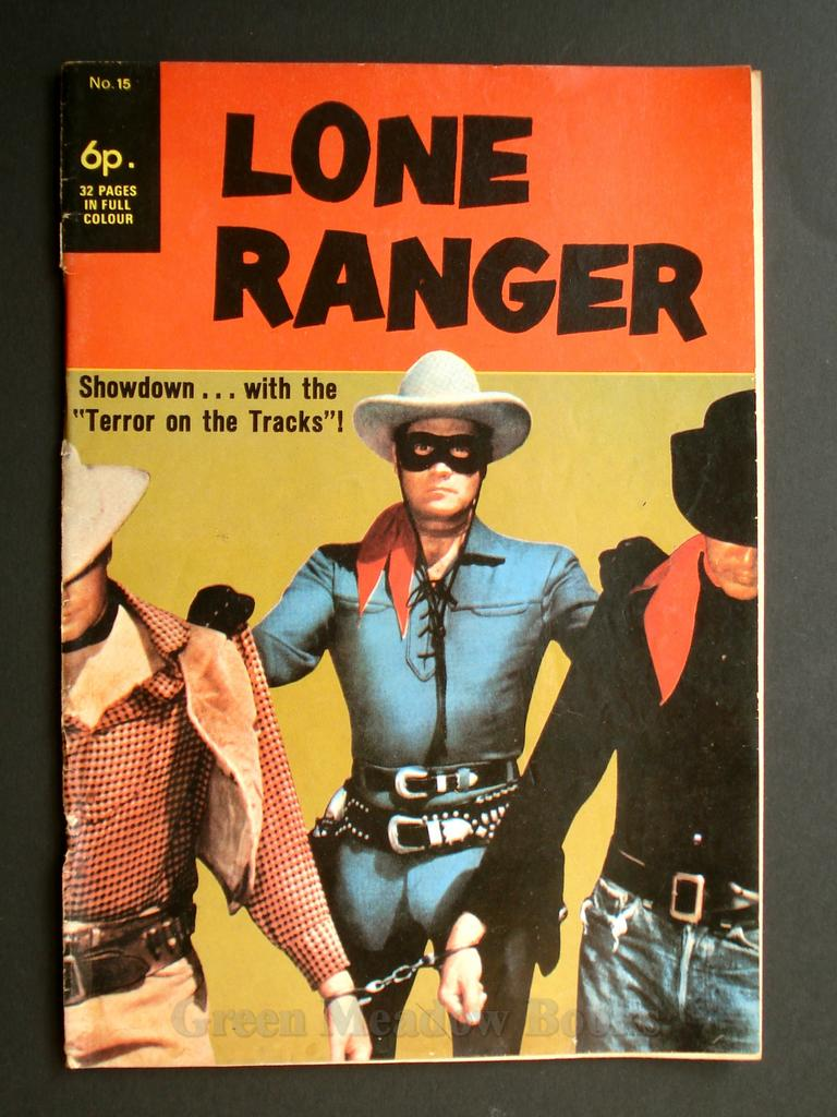 "Image for LONE RANGER  SHOWDOWN...WITH THE ""TERROR ON THE TRACKS""!"