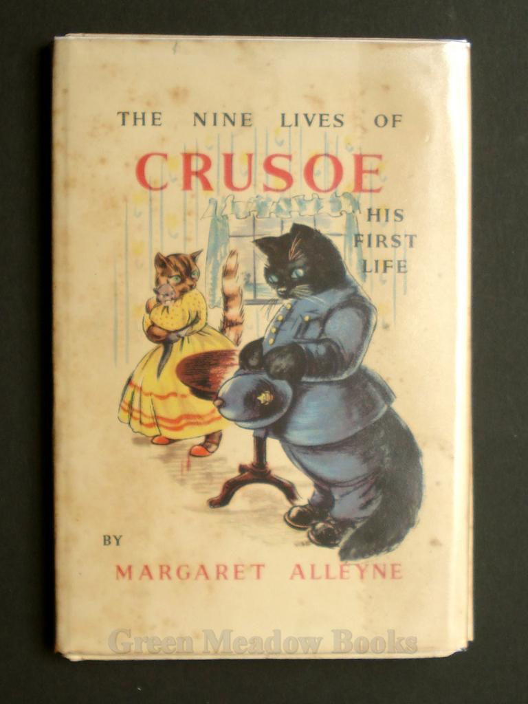 Image for THE NINE LIVES OF CRUSOE   HIS FIRST LIFE    CAT INTEREST!
