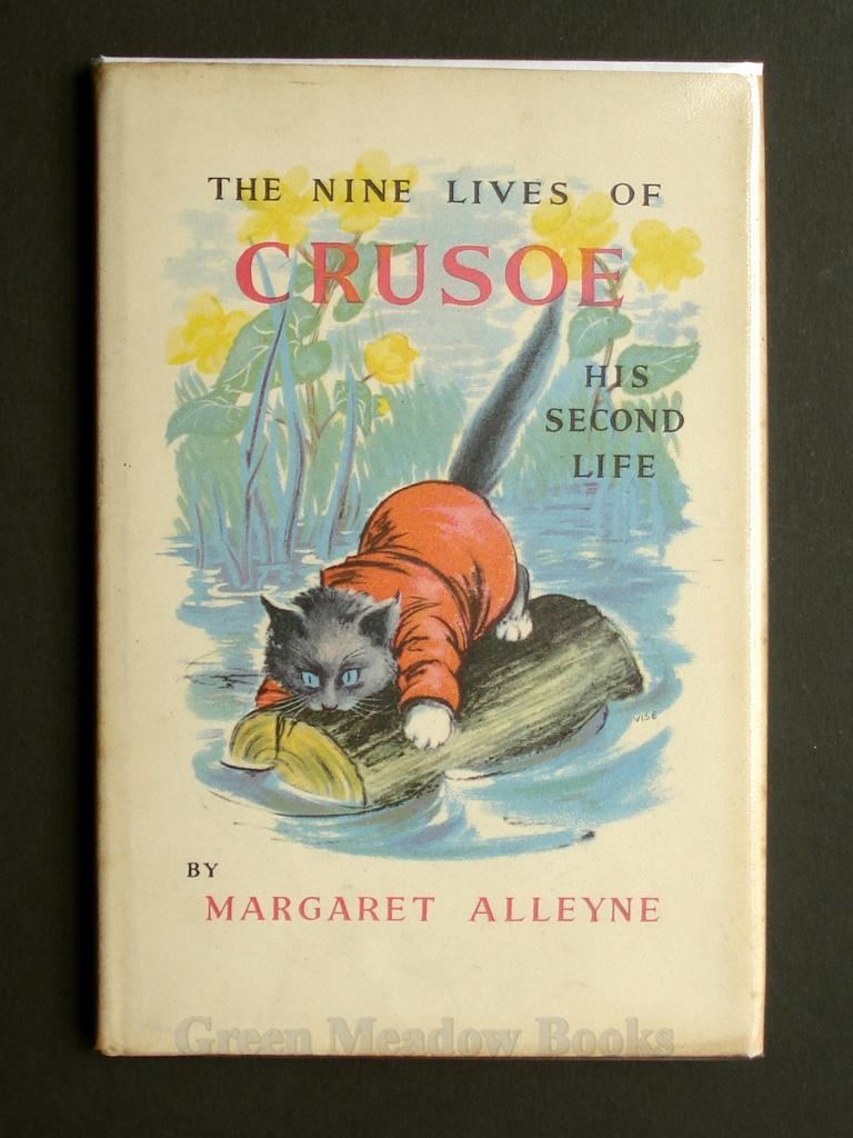 Image for THE NINE LIVES OF CRUSOE   HIS SECOND LIFE    CAT INTEREST!