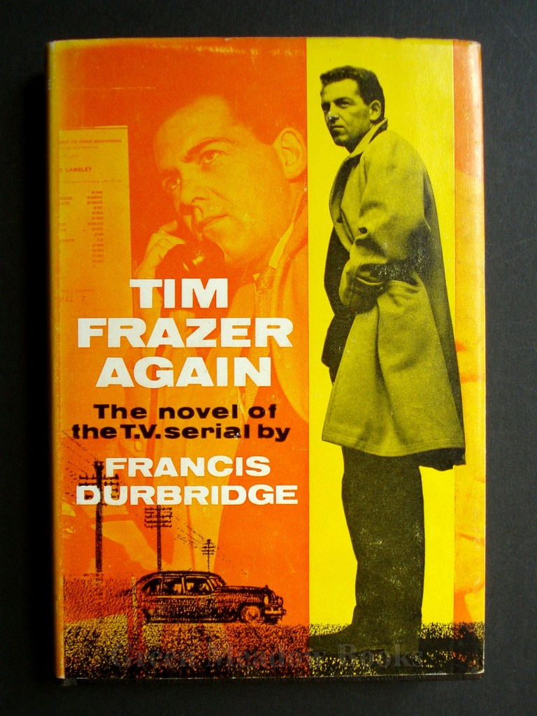 Image for TIM FRASER AGAIN    THE NOVEL OF THE 1960's TELEVISION SERIAL