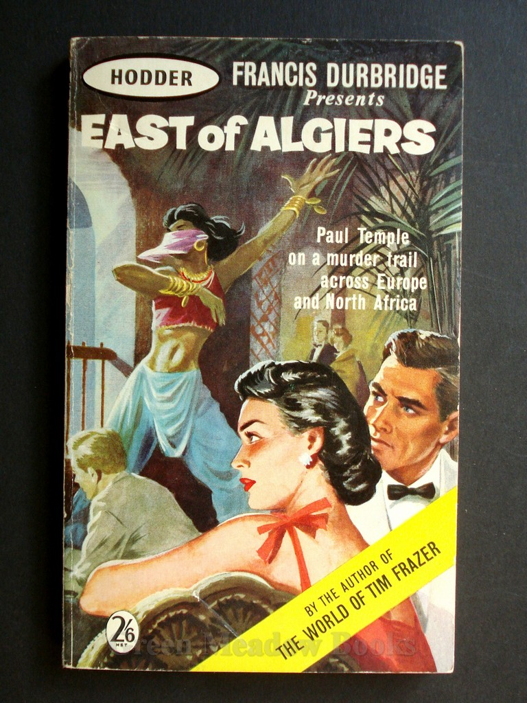 Image for EAST OF ALGIERS   A PAUL TEMPLE MYSTERY