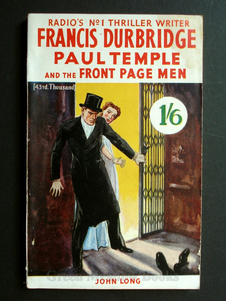 Image for PAUL TEMPLE  AND THE FRONT PAGE MEN     THE SECOND PAUL TEMPLE NOVEL   RADIO'S No. 1 THRILLER WRITER