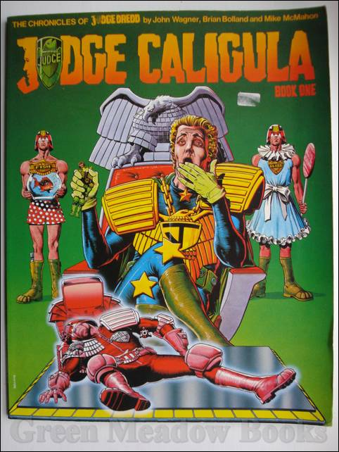 Image for THE CHRONICLES OF JUDGE DREDD: JUDGE CALIGULA   BOOK ONE