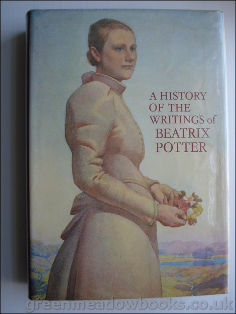 Image for A HISTORY OF THE WRITINGS OF BEATRIX POTTER
