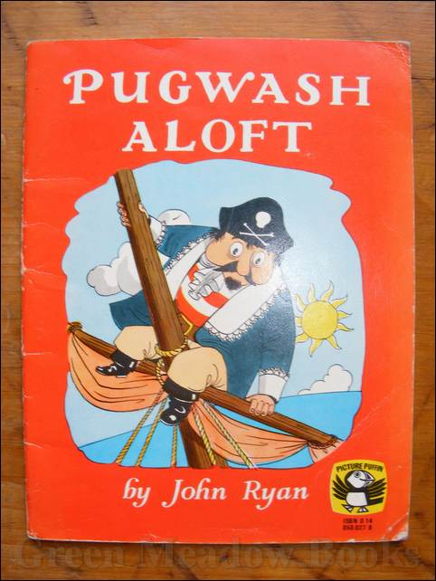 Image for PUGWASH ALOFT       A PIRATE STORY PICTURE PUFFIN