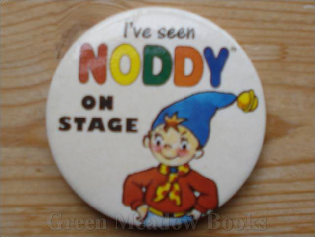 Image for NODDY: BADGE  I'VE SEEN NODDY ON STAGE!