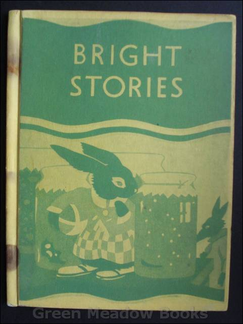 Image for BRIGHT STORIES      A FRIGHT FOR FATTY by Miss Blyton. A Bunny Tale