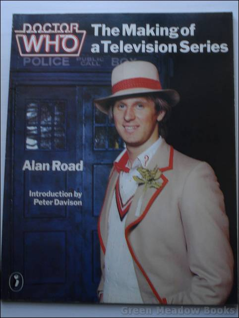 Image for DOCTOR WHO - THE MAKING OF A TELEVISION SERIES WITH AN INTRODUCTION BY PETER DAVISON