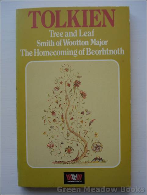 Image for TREE AND LEAF, SMITH OF WOOTTON MAJOR, THE HOMECOMING OF BEORHTNOTH