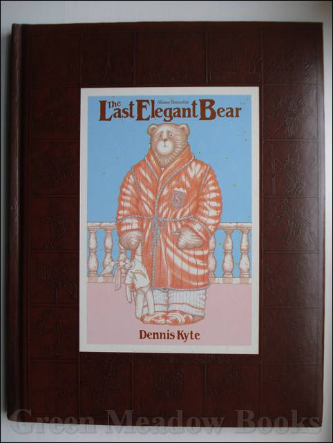 Image for THE LAST ELEGANT BEAR THE LIFE AND TIMES OF ABINER SMOOTHIE