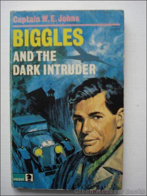 Image for BIGGLES AND THE DARK INTRUDER