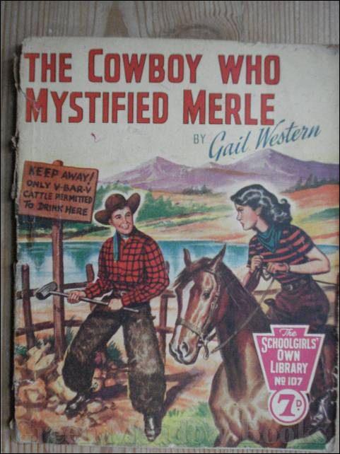 Image for SCHOOLGIRLS' OWN LIBRARY STORY PAPER: THE COWBOY WHO MYSTIFIED MERLE
