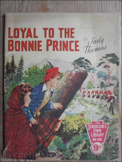 Image for SCHOOLGIRLS' OWN LIBRARY STORY PAPER: LOYAL TO THE BONNIE PRINCE