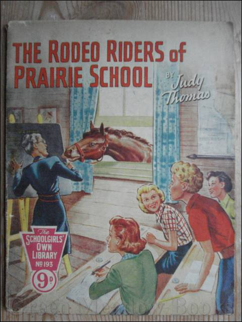 Image for SCHOOLGIRLS' OWN LIBRARY STORY PAPER: THE RODEO RIDERS OF PRAIRIE SCHOOL