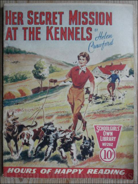 Image for SCHOOLGIRLS' OWN LIBRARY STORY PAPER: HER SECRET MISSION AT THE KENNELS