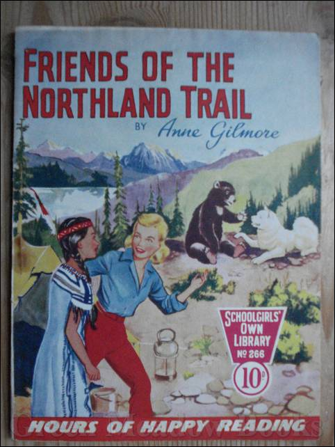 Image for SCHOOLGIRLS' OWN LIBRARY STORY PAPER: FRIENDS OF THE NORTHLAND TRIAL