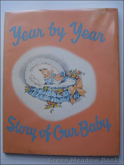 Image for YEAR BY YEAR    STORY OF OUR BABY