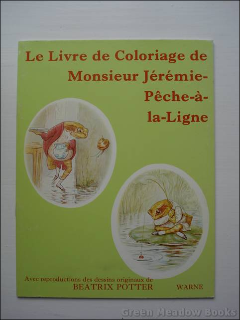 Image for FRENCH LANGUAGE: LE LIVRE DE COLORIAGE - DE MONSIEUR JEREMIE-PECHE-a-la-LIGNE. (JEREMY FISHER)
