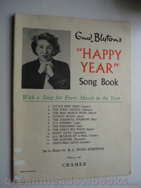 Image for ENID BLYTON'S HAPPY YEAR SONG BOOK   With A Song For Every Month In The Year! Set to Music by R C NOEL-JOHNSON
