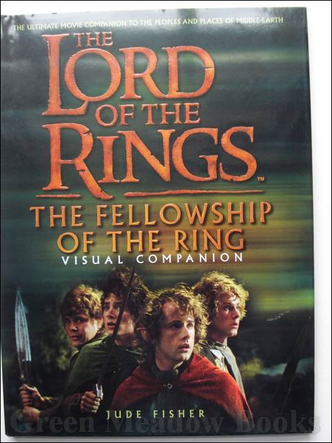 Image for THE LORD OF THE RINGS - THE FELLOWSHIP OF THE RING VISUAL COMPANION