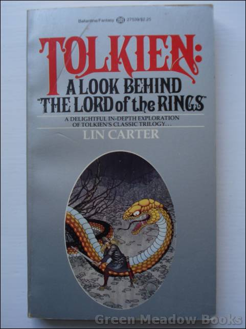 Image for TOLKIEN : A LOOK BEHIND THE LORD OF THE RINGS   A Delightful In-Depth Exploration of Tolkien's Classic Trilogy